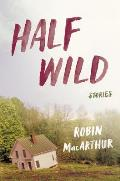 Half Wild Stories