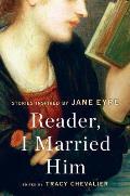 Reader I Married Him