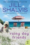 Rainy Day Friends A Novel