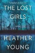 Lost Girls A Novel