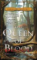 Queen of Blood Book One of the Queens of Renthia