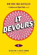 It Devours!: Welcome to Night Vale 2