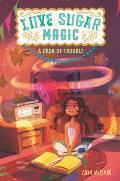 Love Sugar Magic 01 A Dash of Trouble
