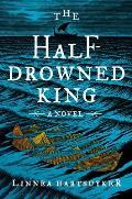 The Half-Drowned King: Golden Wolf Saga 1