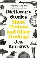 Dictionary Stories Short Fictions & Other Findings