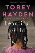 Beautiful Child: The True Story of a Child Trapped in Silence and the Teacher Who Refused to Give Up on Her
