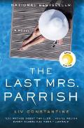 Last Mrs Parrish A Novel