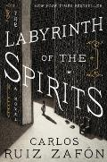Labyrinth of the Spirits A Novel