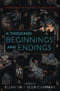 Thousand Beginnings & Endings