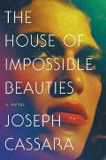House of Impossible Beauties