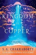 Kingdom of Copper Daevabad Trilogy Book 2