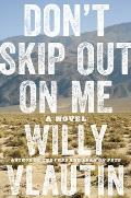 Don't Skip Out on Me: A Novel