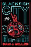 Blackfish City A Novel