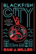 Blackfish City A Novel