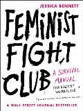 Feminist Fight Club A Survival Manual for a Sexist Workplace