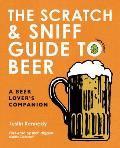 Scratch & Sniff Beer Book A Beer Lovers Guide & Companion