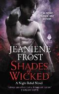 Shades of Wicked A Night Rebel Novel