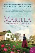 Marilla of Green Gables A Novel