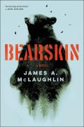 Bearskin: A Novel