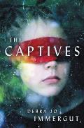 Captives A Novel