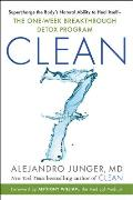 Clean Seven Supercharge the Bodys Natural Ability to Heal ItselfThe One Week Breakthrough Detox Program