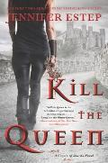 Kill the Queen Crown of Shards Book 1