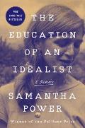 Education of an Idealist A Memoir