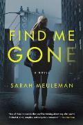 Find Me Gone A Novel