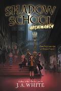 Shadow School 01 Archimancy