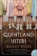 Quintland Sisters A Novel