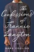Confessions of Frannie Langton A Novel
