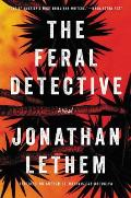 The Feral Detective - Signed Edition