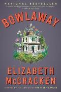 Bowlaway A Novel