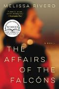 Affairs of the Falcons A Novel