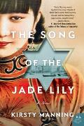 Song of the Jade Lily A Novel