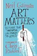 Art Matters Because Your Imagination Can Change the World
