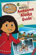 Molly of Denali: Molly's Awesome Alaska Guide