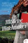 Mistletoe Matchmaker