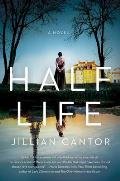 Half Life A Novel