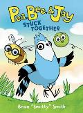 Stuck Together (Pea, Bee, and Jay #1)