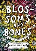 'Blossoms and Bones: Drawing a Life Back Together,' by Kim Krans