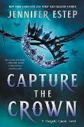 Capture the Crown Gargoyle Queen Book 1