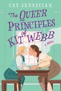 Queer Principles of Kit Webb A Novel