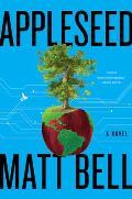 Appleseed A Novel