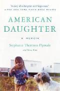 American Daughter A Memoir