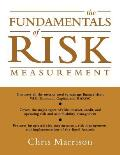 The Fundamentals of Risk Measurement