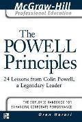 Powell Principles 24 Lessons from Colin Powell a Lengendary Leader