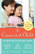 Connected Child Bring Hope & Healing to Your Adoptive Family