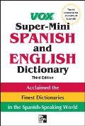 Vox Super Mini Spanish & English Dictionary 3rd Edition