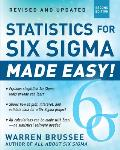 Statistics for Six SIGMA Made Easy Revised & Expanded Second Edition